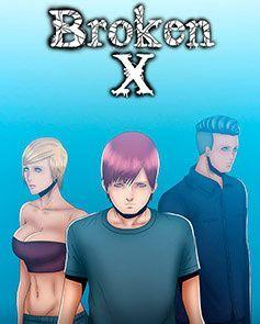 Broken X - Parte 2