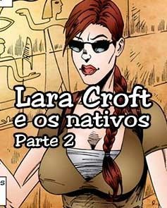 Lara Croft e os Nativos - Parte 2