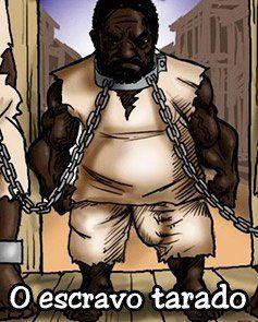 O escravo tarado